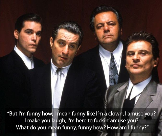 goodfellas joe pesci quote funny how